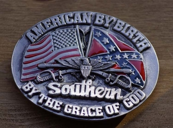 """Buckle  """"American by Birth, Southern by the grace of god"""""""
