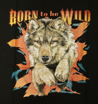 """T-shirt """" Born to be wild """"  Wolf"""