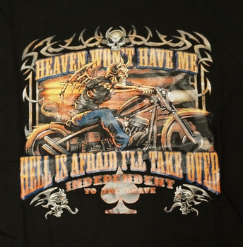 """T-shirt """" Heaven won't have me hell is afraid .... """""""